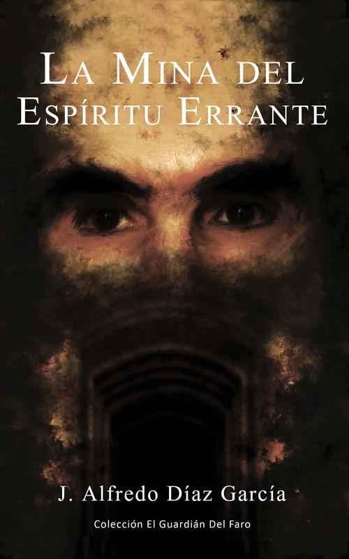 portada novela La mina del espiritu errante