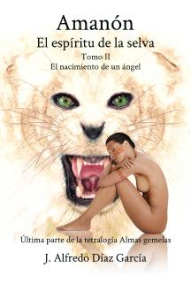 Portada Amanon el espiritu de la selva, Tomo II
