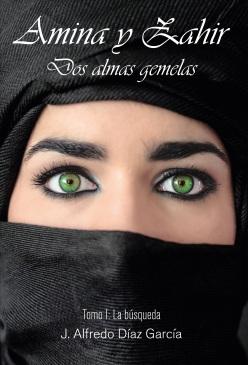 Amina y Zahir, tomo I